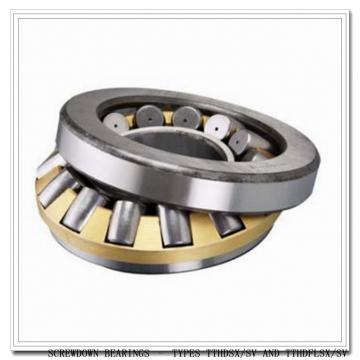 T711FSS-T711SA SCREWDOWN BEARINGS – TYPES TTHDSX/SV AND TTHDFLSX/SV